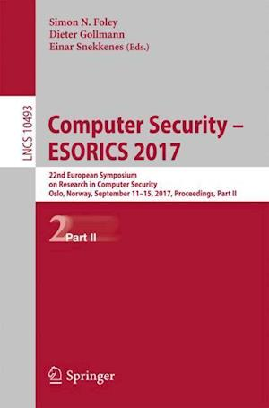 Computer Security - ESORICS 2017 : 22nd European Symposium on Research in Computer Security, Oslo, Norway, September 11-15, 2017, Proceedings, Part II