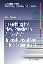 Searching for New Physics in b â   sâ  +â  â   Transitions at the LHCb Experiment (Springer Theses)