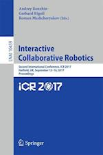 Interactive Collaborative Robotics : Second International Conference, ICR 2017, Hatfield, UK, September 12-16, 2017, Proceedings