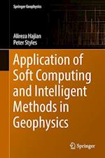 Application of Soft Computing and Intelligent Methods in Geophysics (Springer Geophysics)