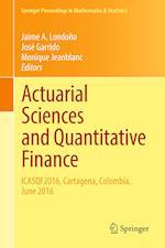 Actuarial Sciences and Quantitative Finance : ICASQF2016, Cartagena, Colombia, June 2016