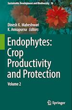 Endophytes: Crop Productivity and Protection (Sustainable Development and Biodiversity, nr. 16)