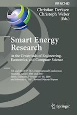 Smart Energy Research. At the Crossroads of Engineering, Economics, and Computer Science (Ifip Advances in Information and Communication Technology, nr. 495)