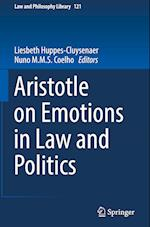 Aristotle on Emotions in Law and Politics (Law and Philosophy Library, nr. 121)