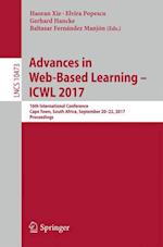 Advances in Web-Based Learning - ICWL 2017 : 16th International Conference, Cape Town, South Africa, September 20-22, 2017, Proceedings