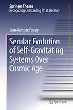Secular Evolution of Self-Gravitating Systems Over Cosmic Age
