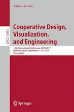 Cooperative Design, Visualization, and Engineering : 14th International Conference, CDVE 2017, Mallorca, Spain, September 17-20, 2017, Proceedings