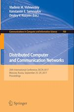 Distributed Computer and Communication Networks : 20th International Conference, DCCN 2017, Moscow, Russia, September 25-29, 2017, Proceedings