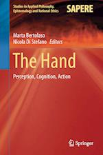 The Hand : Perception, Cognition, Action