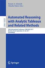 Automated Reasoning with Analytic Tableaux and Related Methods : 26th International Conference, TABLEAUX 2017, Brasília, Brazil, September 25-28, 2017