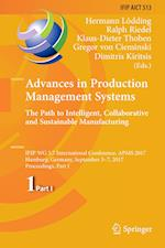 Advances in Production Management Systems. The Path to Intelligent, Collaborative and Sustainable Manufacturing : IFIP WG 5.7 International Conference