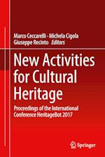 New Activities For Cultural Heritage : Proceedings of the International Conference Heritagebot 2017