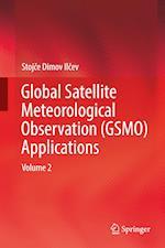 Global Satellite Meteorological Observation (GSMO) Applications