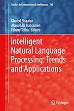 Intelligent Natural Language Processing: Trends and Applications (Studies in Computational Intelligence, nr. 740)