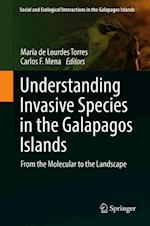 Understanding Invasive Species in the Galapagos Islands (Social and Ecological Interactions in the Galapagos Islands)