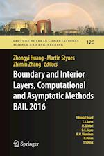 Boundary and Interior Layers, Computational and Asymptotic Methods  BAIL 2016 (Lecture Notes in Computational Science and Engineering, nr. 120)