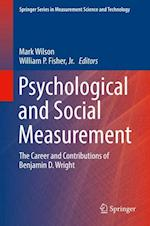 Psychological and Social Measurement : The Career and Contributions of Benjamin D. Wright