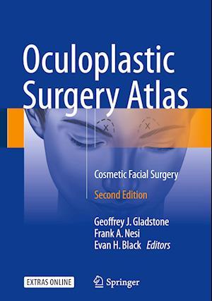 Oculoplastic Surgery Atlas: Cosmetic Facial Surgery (2018)