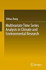 Multivariate Time Series Analysis in Climate and Environmental Research
