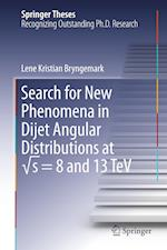 Search for New Phenomena in Dijet Angular Distributions at â  s = 8 and 13 TeV (Springer Theses)