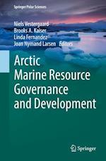 Arctic Marine Resource Governance and Development (Springer Polar Sciences)
