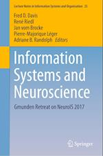 Information Systems and Neuroscience (Lecture Notes in Information Systems and Organisation, nr. 25)