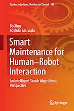 Smart Maintenance for Human-Robot Interaction : An Intelligent Search Algorithmic Perspective