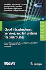 Cloud Infrastructures, Services, and IoT Systems for Smart Cities : Second EAI International Conference, IISSC 2017 and CN4IoT 2017, Brindisi, Italy,