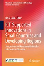 ICT-Supported Innovations in Small Countries and Developing Regions : Perspectives and Recommendations for International Education