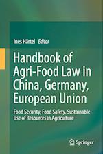 Handbook of Agri-Food Law in China, Germany, European Union