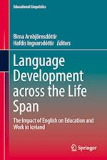 Language Development across the Life Span : The Impact of English on Education and Work in Iceland