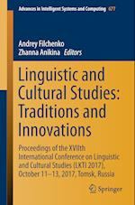 Linguistic and Cultural Studies: Traditions and Innovations (Advances in Intelligent Systems and Computing, nr. 677)