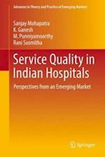 Service Quality in Indian Hospitals : Perspectives from an Emerging Market