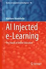 AI Injected e-Learning : The Future of Online Education