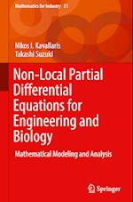 Non-Local Partial Differential Equations for Engineering and Biology (Mathematics for Industry, nr. 31)