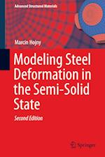 Modeling Steel Deformation in the Semi-Solid State