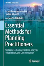 Essential Methods for Planning Practitioners : Skills and Techniques for Data Analysis, Visualization, and Communication