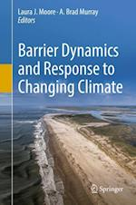 Barrier Dynamics and Response to Changing Climate