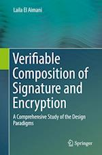 Verifiable Composition of Signature and Encryption : A Comprehensive Study of the Design Paradigms