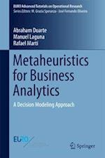 Metaheuristics for Business Analytics (Euro Advanced Tutorials on Operational Research)
