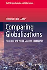 Comparing Globalizations : Historical and World-Systems Approaches