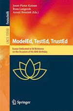 ModelEd, TestEd, TrustEd : Essays Dedicated to Ed Brinksma on the Occasion of His 60th Birthday