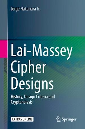 Lai-Massey Cipher Designs : History, Design Criteria and Cryptanalysis