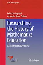 Researching the History of Mathematics Education : An International Overview