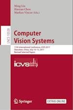 Computer Vision Systems : 11th International Conference, ICVS 2017, Shenzhen, China, July 10-13, 2017, Revised Selected Papers