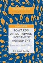 Towards an EU-Taiwan Investment Agreement : Prospects and Pitfalls