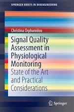 Signal Quality Assessment in Physiological Monitoring : State of the Art and Practical Considerations