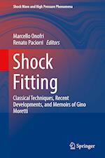 Shock Fitting : Classical Techniques, Recent Developments, and Memoirs of Gino Moretti