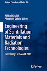 Engineering of Scintillation Materials and Radiation Technologies (SPRINGER PROCEEDINGS IN PHYSICS, nr. 200)