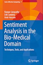 Sentiment Analysis in the Bio-Medical Domain (Socio Affective Computing, nr. 7)